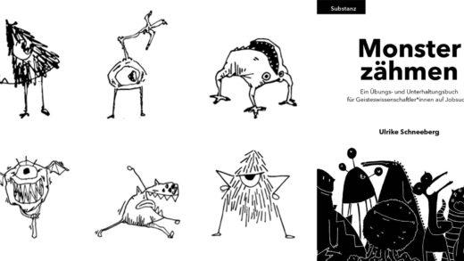 Monster zähmen – die Qual der Geisteswissenschaftler